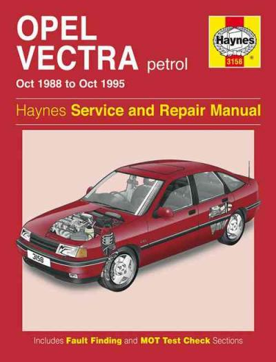 Opel Holden Vectra Petrol 1988 1995 Haynes Service Repair Manual    UK