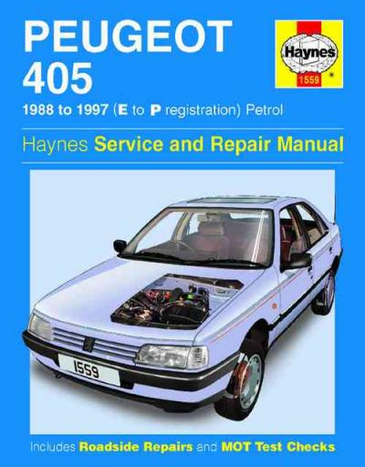 Peugeot 405 Petrol 1988 1997 Haynes Service Repair Manual    UK