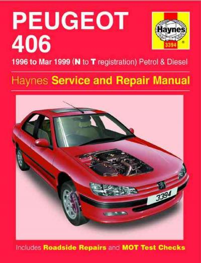 Peugeot 406 Petrol Diesel 1996 1999 Haynes Service Repair Manual    UK