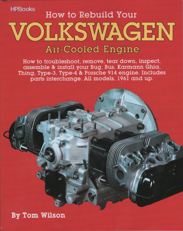 How to Rebuild Your Volkswagen Air-Cooled Engine 1961 onwards