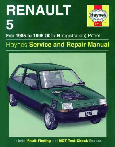 Renault 5 Petrol 1985 1996 Haynes Service Repair Manual