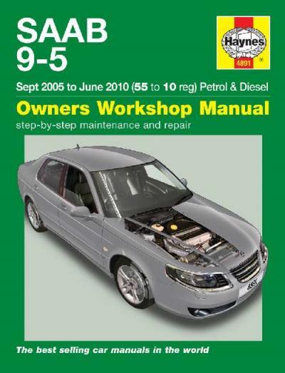 Saab 9 5 Petrol Diesel 2005 2010 Haynes Service Repair