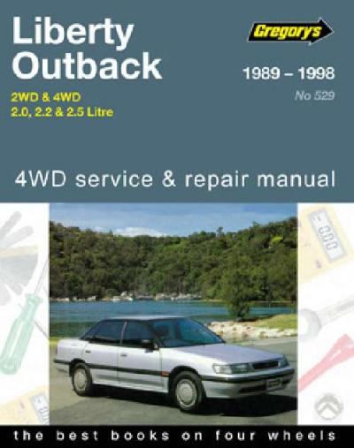Subaru Liberty Outback 2WD 4WD 1989 1998 Gregorys Service Repair Manual