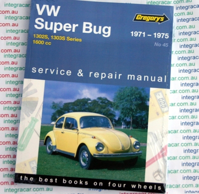 Volkswagen VW Super Bug 1600 1971 1975 Gregorys Service Repair Manual