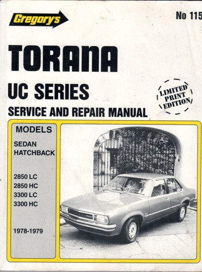 Holden Torana UC 6 cyl 1978 1979 Gregorys Service Repair Manual