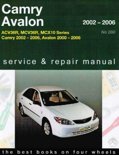 toyota camry avalon 2002 2006 gregorys service repair manual sagin workshop car manuals repair. Black Bedroom Furniture Sets. Home Design Ideas