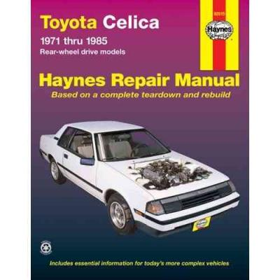 Toyota Celica Rear Wheel Drive Models 1971 1985 Haynes Service Repair Manual