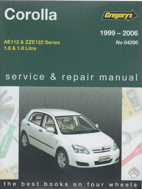 toyota corolla 1999 2006 gregorys service repair manual. Black Bedroom Furniture Sets. Home Design Ideas