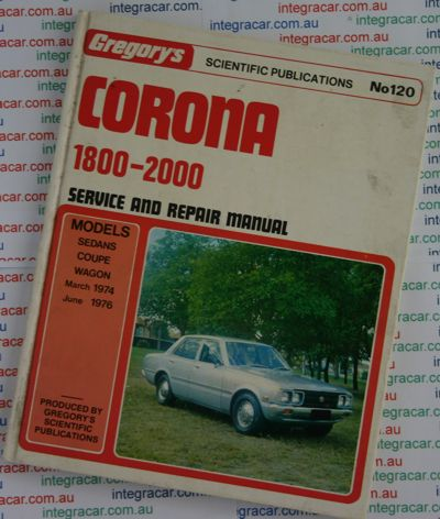 toyota corona 1800 2000 repair manual 1974 1976 sagin workshop car rh workshoprepairmanual com au Carros Toyota Toyota Premio 2013