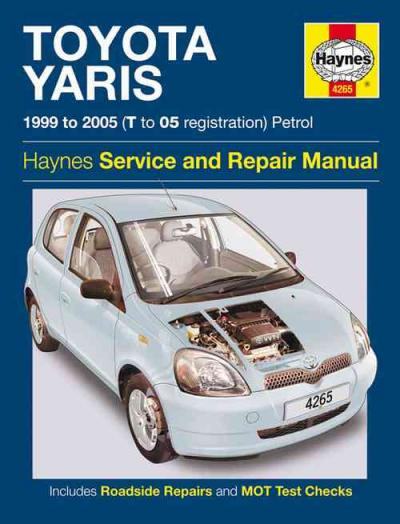 Toyota Echo Yaris Petrol 1999-2005 Haynes Service Repair Manual