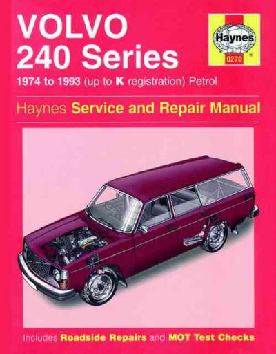 Volvo 240 Series 1974 1993 Haynes Service Repair Manual