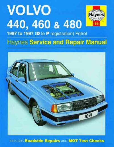 Volvo 440 460 and 480 Petrol 1987 1997 Haynes Service Repair Manual    UK