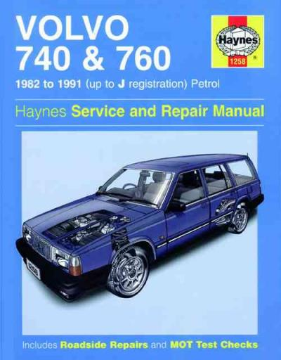 Volvo 740 760 Petrol 1982 1991 Haynes Service Repair Manual    UK