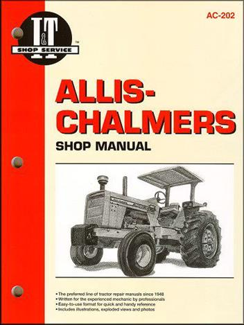 Allis Chalmers Gas & Diesel Farm Tractor Owners Service & Repair Manual