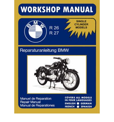 bmw motorcycles factory workshop manual r26 r27 1956 1967 sagin workshop. Black Bedroom Furniture Sets. Home Design Ideas