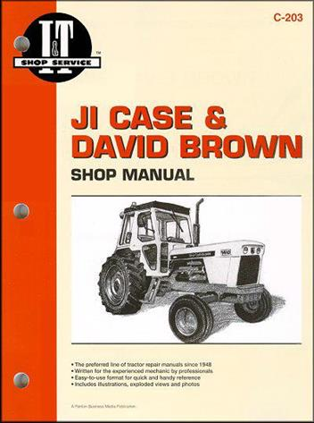 JI Case & David Brown Farm Tractor Owners Service & Repair Manual