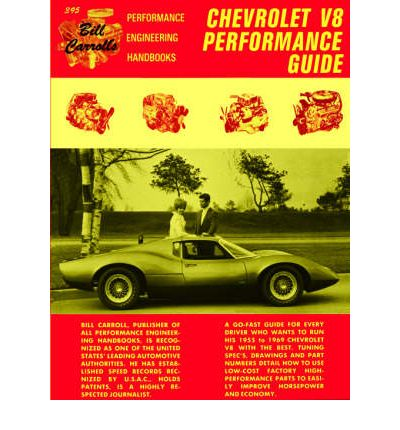 Chevrolet Performance Guide (1955 to 1971)