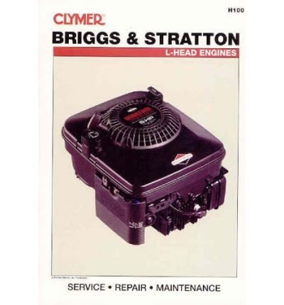 Clymer Briggs and Stratton L-Head Engines Repair Manual