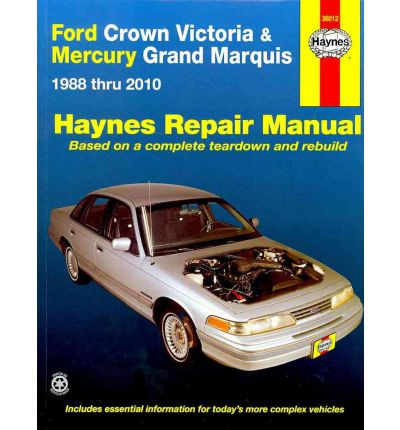 Ford Crown Victoria & Mercury Grand Marquis Automotive Repair Manual