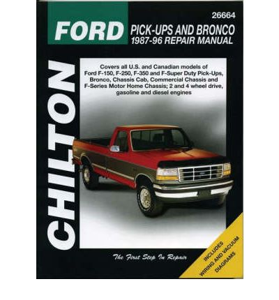 Ford Pick-ups and Bronco, 1976-86 (Chilton Total Car Care Series Manuals) by Ch