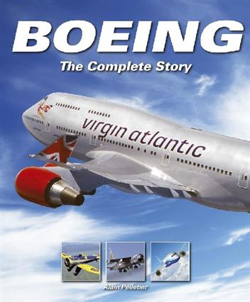 Boeing : The Complete Story