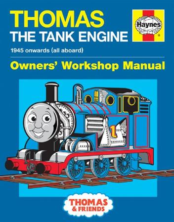 Thomas The Tank Engine Owners Workshop Manual