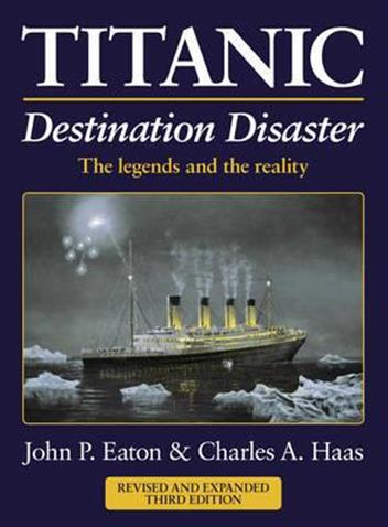 Titanic : Destination Disaster (3rd Edition)