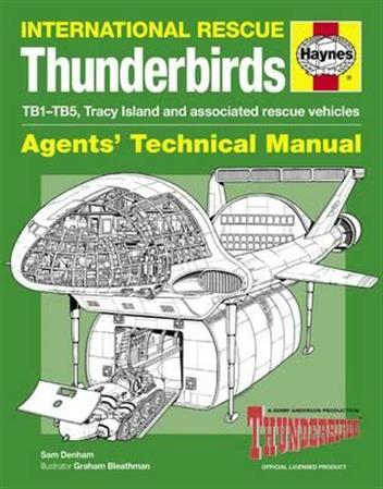 International Rescue Thunderbirds: Agents Technical Manual