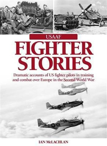 USAAF Fighter Stories