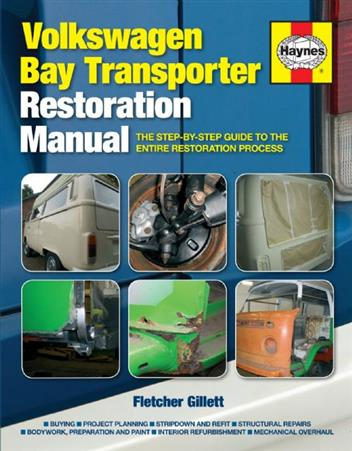 Volkswagen Bay Transporter Haynes Restoration Manual