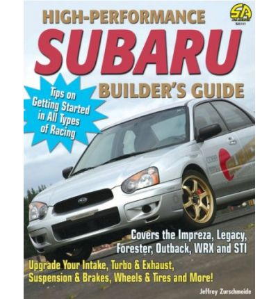 High Performance Subaru Builder's Guide