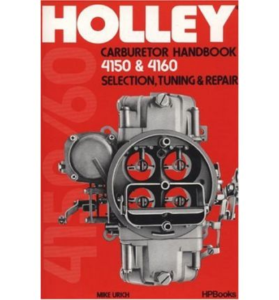 holley carburetor handbook  hp sagin workshop car
