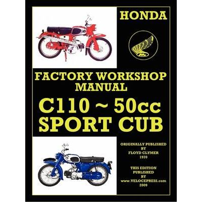Honda Motorcycles Workshop Manual C110 1962-1969