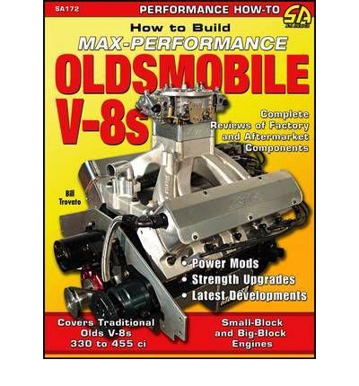 Subaru Bill Pay >> How to Build Max Performance Oldsmobile V-8s - sagin workshop car manuals,repair books ...