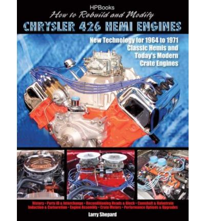 How to Rebuild & Modify Chrysler 426 Hemi Engines