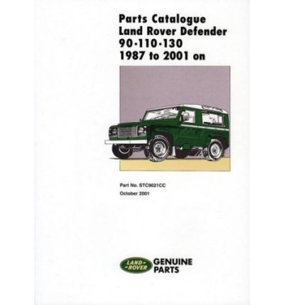 Land Rover Defender 90-110-130 Parts Catalogue 1987-2001 On
