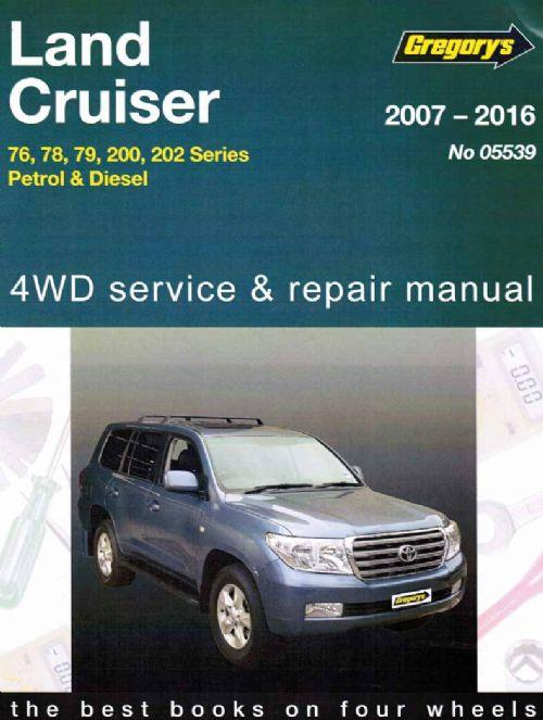 Toyota Land Cruiser Petrol Diesel 2007-2016 Gregorys Service Repair Workshop Manual