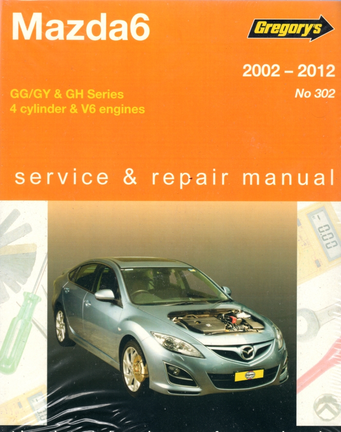 Mazda6 2002 - 2012 Gregorys Workshop Repair Manual