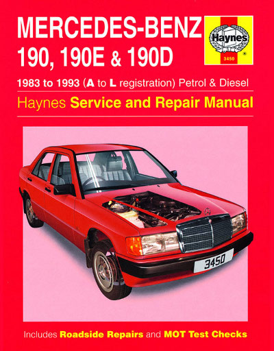 Mercedes benz 190 190e and 190d petrol and diesel haynes for Mercedes benz r129 service repair workshop manual
