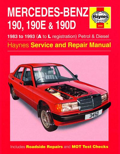 Mercedes benz 190 190e and 190d petrol and diesel haynes for Mercedes benz r129 service repair workshop manual