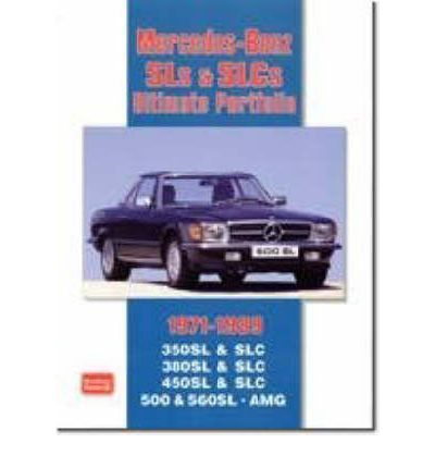 Mercedes-Benz SLs & SLCs Ultimate Portfolio 1971-1989