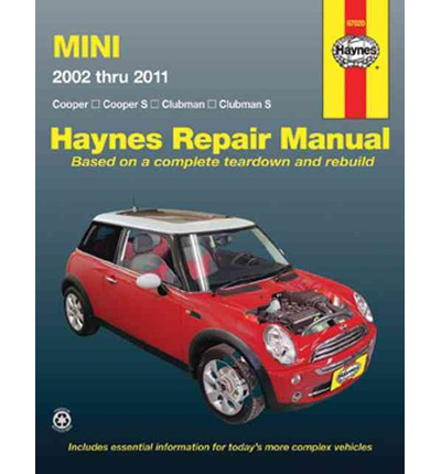 Mini Automotive Repair Manual 2002-2011