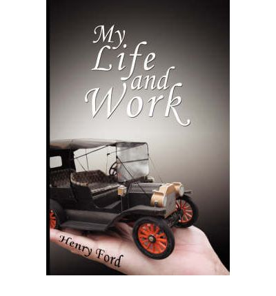an analysis of the life and works of henry ford Henry ford created the first functioning automobile for public use, forever changing transportation  the life & work of henry ford quiz  biography, facts, assembly line & accomplishments.