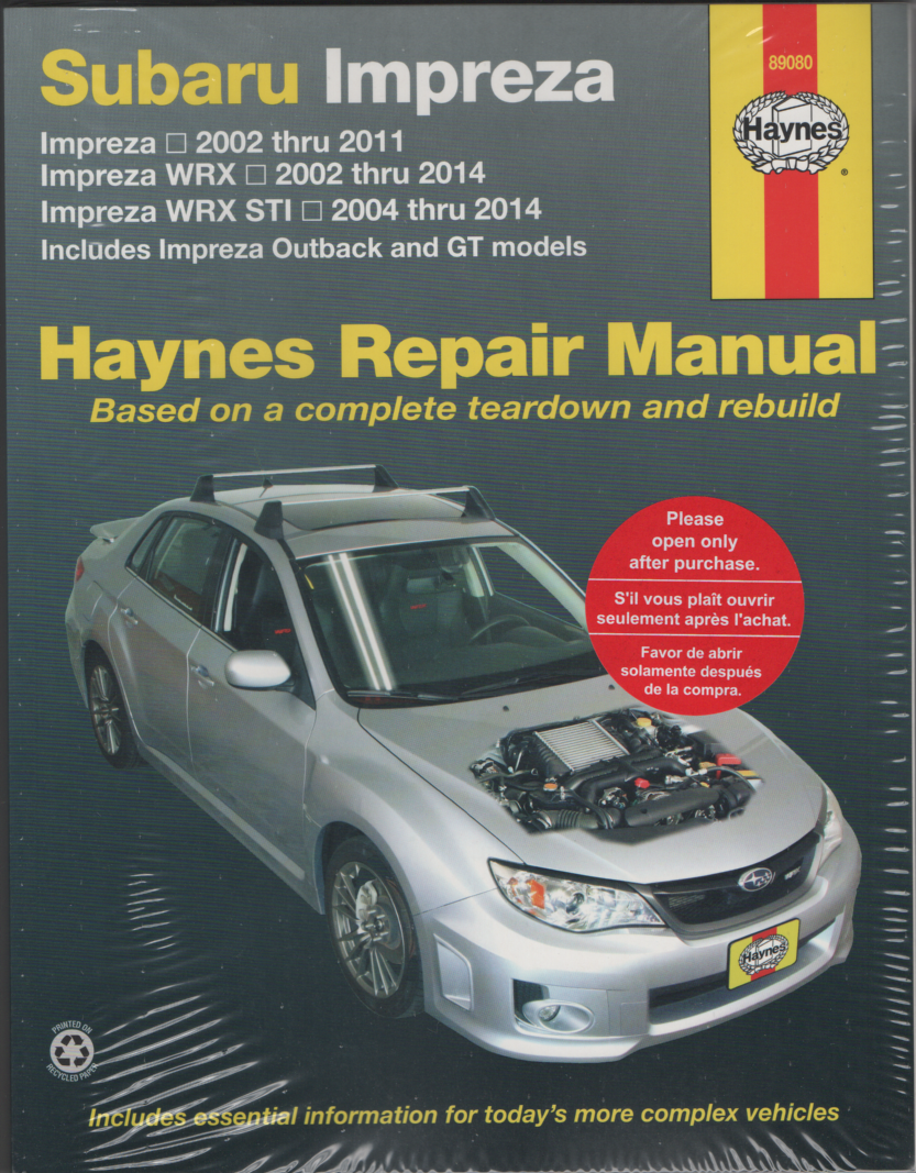 Haynes Subaru Impreza, Impreza WRX and Impreza WRX STI 2002-2014 Workshop manual