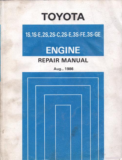 Toyota 1S , 1S-E , 2S , 2S-C , 2S-E , 3S-FE , 3S-GE Engine