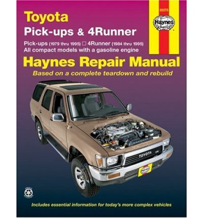 Toyota Pick-ups and 4-runner Automotive Repair Manual