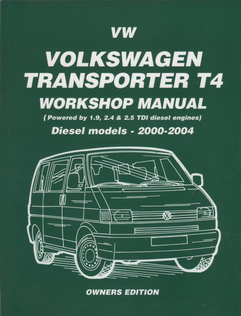 volkswagen vw transporter t4 diesel 2000 2004 service. Black Bedroom Furniture Sets. Home Design Ideas