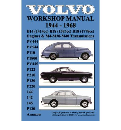 Volvo 1944-1968 Workshop Manual PV444, PV544 (P110), P1800, PV445, P122 (P120 & Amazon), P210, P130,