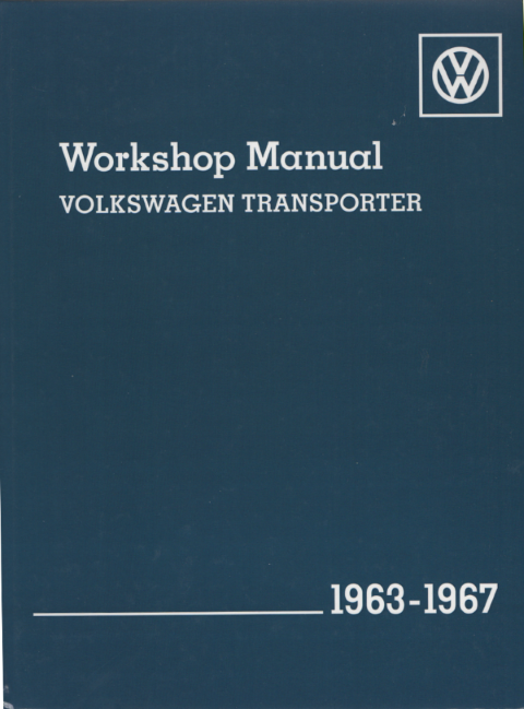 Volkswagen VW Transporter Type 2 1963 - 1967 Owners Service & Repair Manual