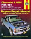 Chevrolet GMC Pick ups 2WD 4WD 1988 1998 Haynes Service Repair Manual